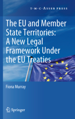 EU and Member State territories: a new legal framework under the EU Treaties