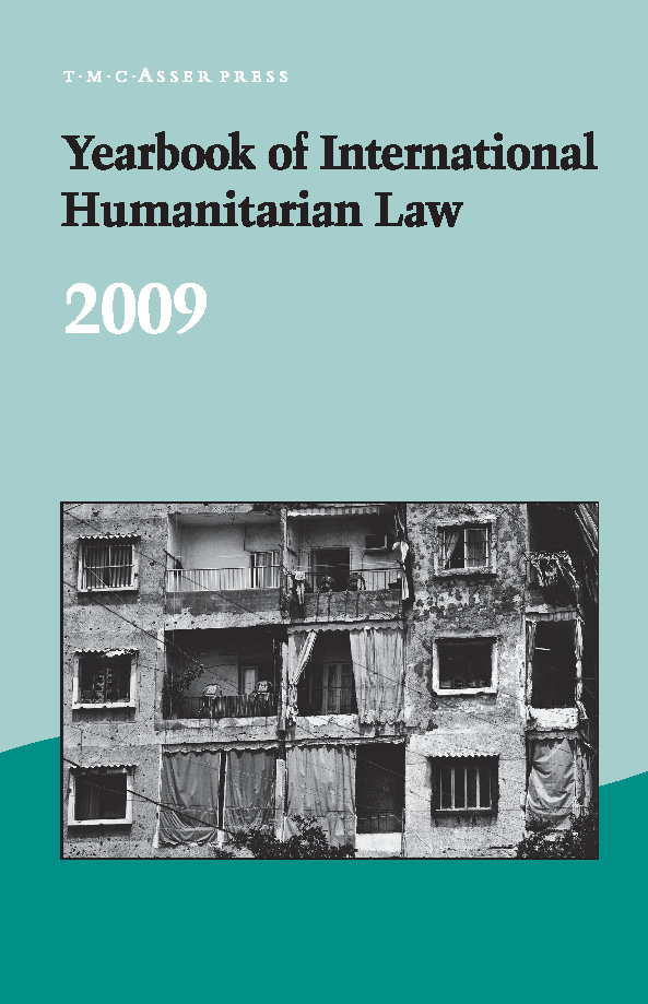 Yearbook of International Humanitarian Law - Volume 12, 2009