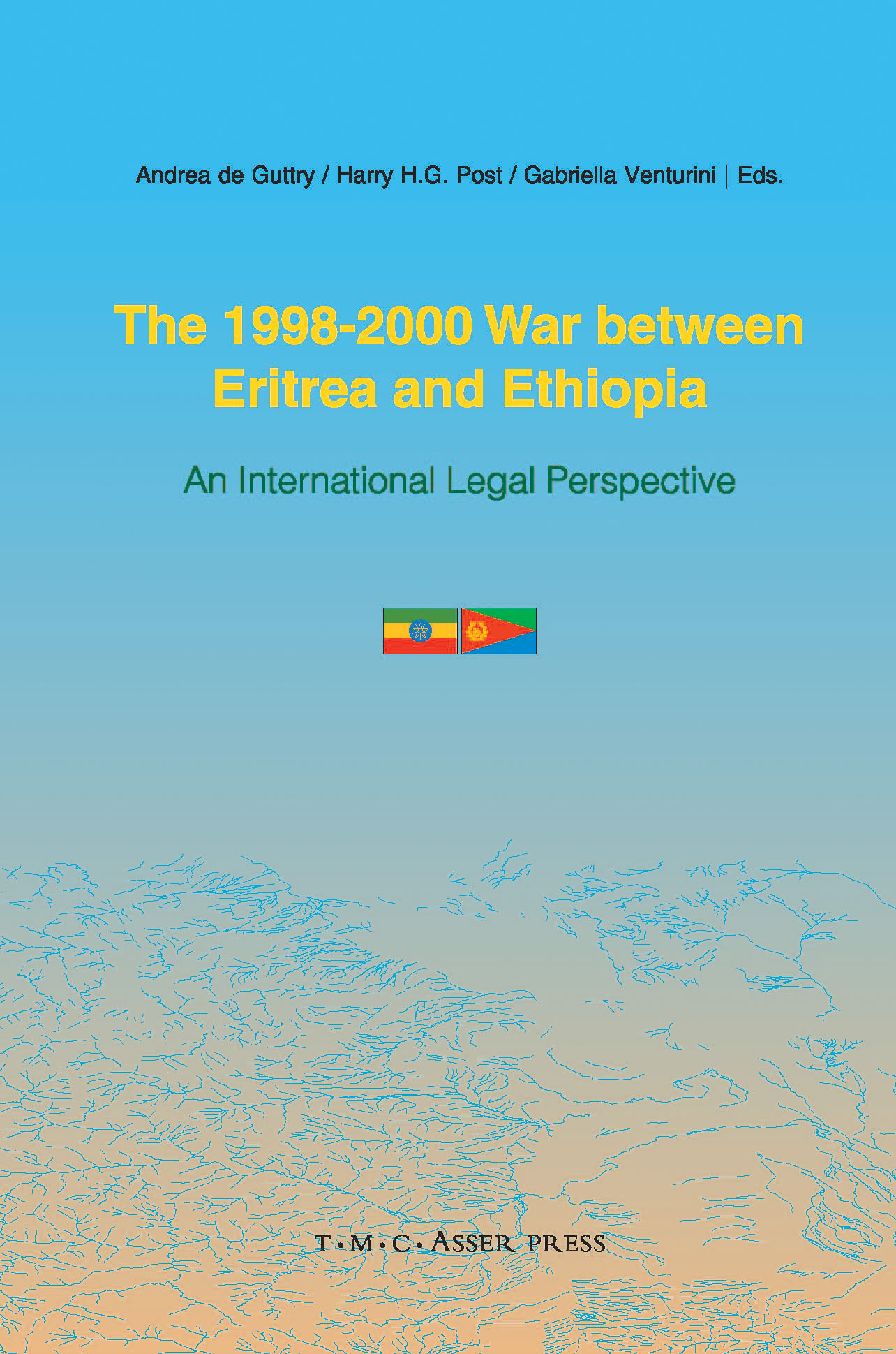 The 1998-2000 War Between Eritrea and Ethiopia - An International Legal Perspective