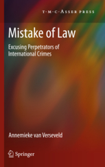 Mistake of Law - Excusing Perpetrators of International Crimes