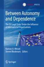 Between Autonomy and Dependence - The EU Legal Order under the Influence of International Organisations