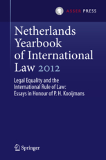 Netherlands Yearbook of International Law - Volume 43, 2012 - Legal Equality and the International Rule of Law - Essays in Honour of P.H. Kooijmans