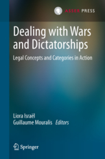 Dealing with wars and dictatorships - Legal concepts and categories in action
