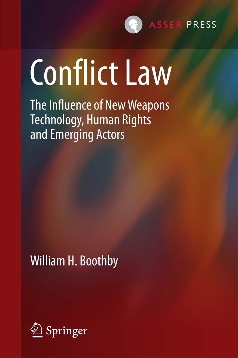 Conflict Law - The Influence of New Weapons Technology, Human Rights and Emerging Actors