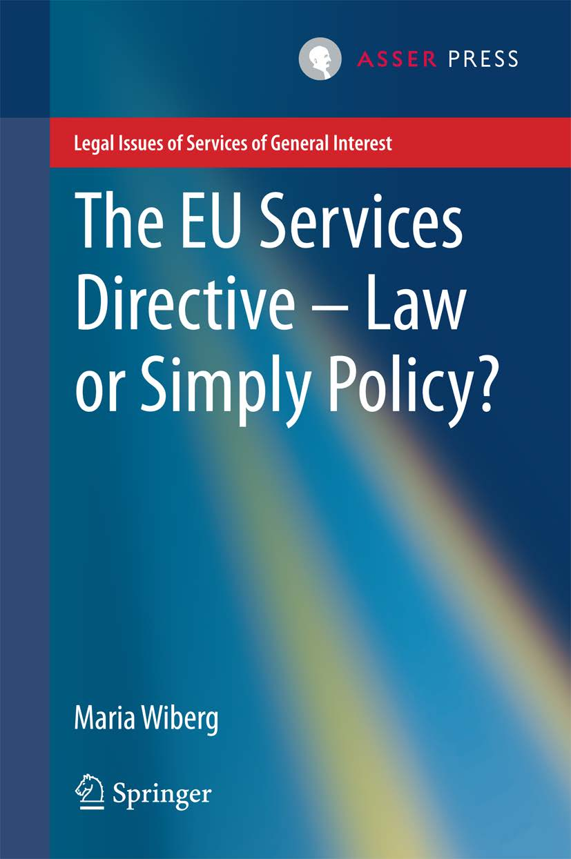 The EU Services Directive – Law or Simply Policy?