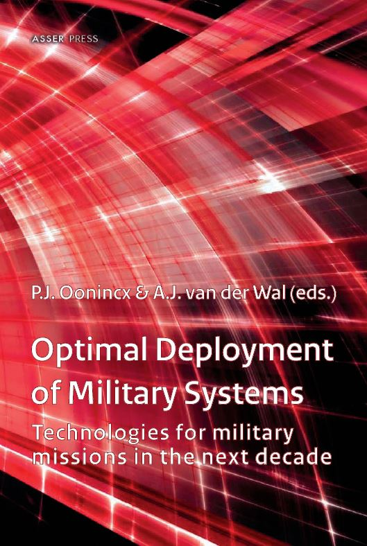 Optimal Deployment of Military Systems - Technologies for Military Missions in the Next Decade