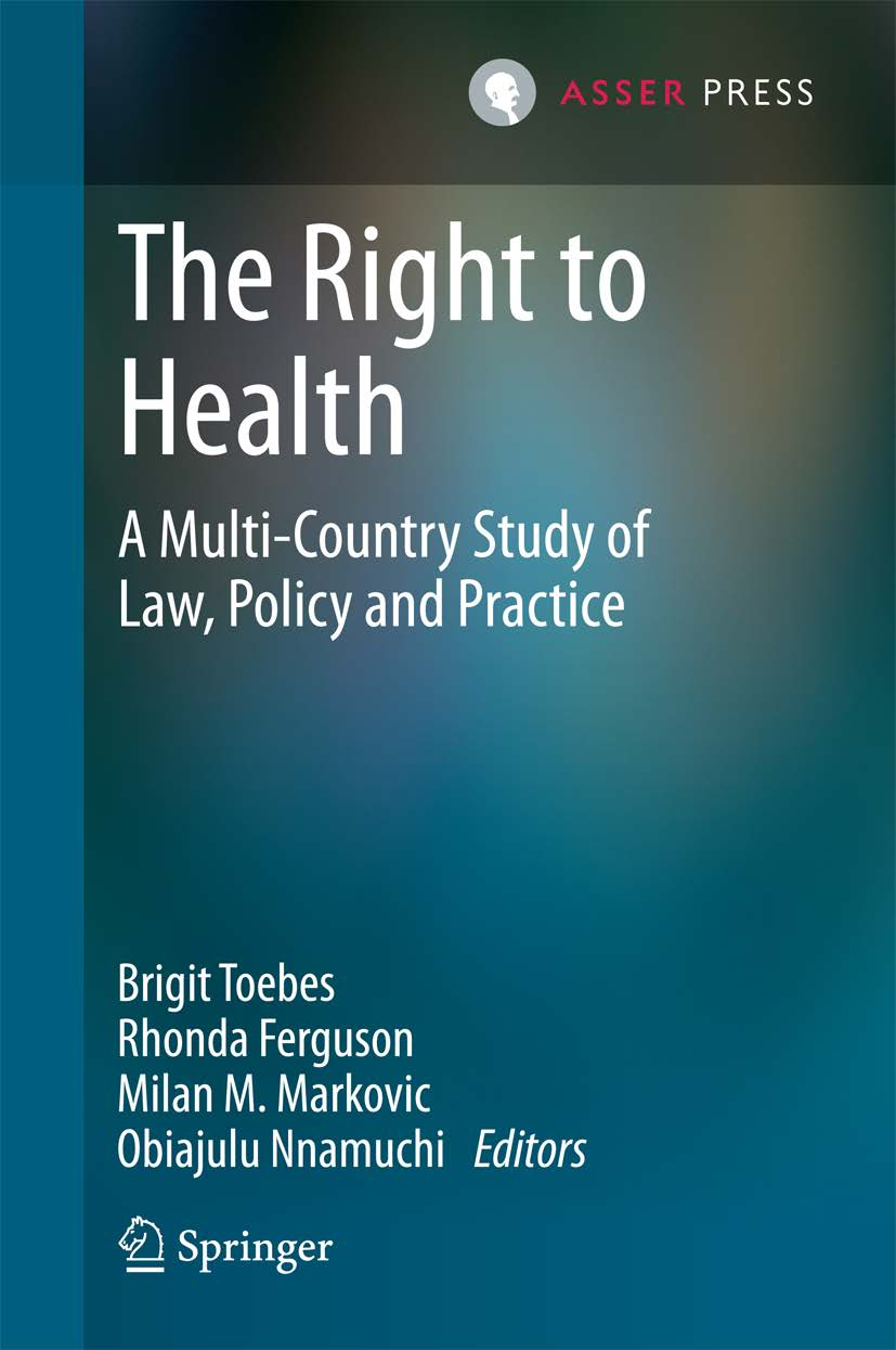 The Right to Health: a Multi-Country Study of Law, Policy and Practice