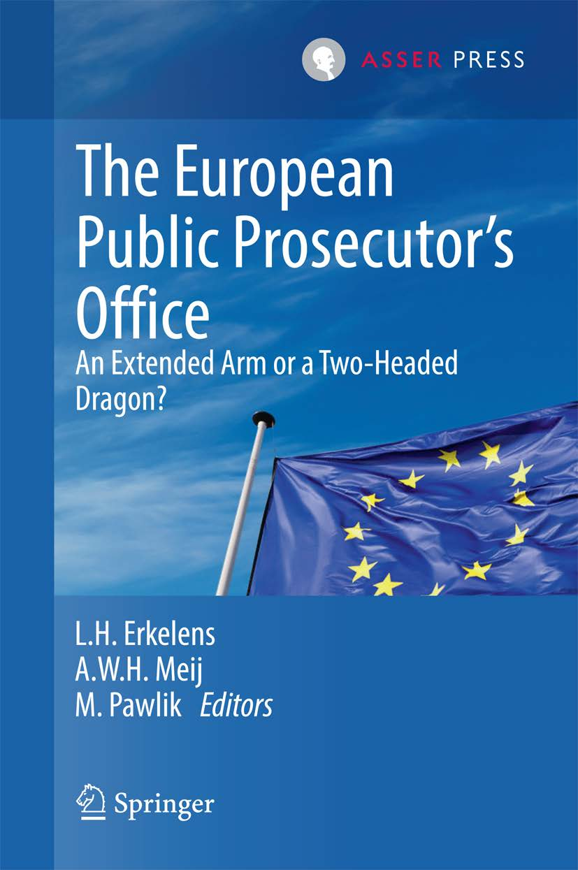 The European Public Prosecutor's Office: An Extended Arm or a Two-Headed Dragon?