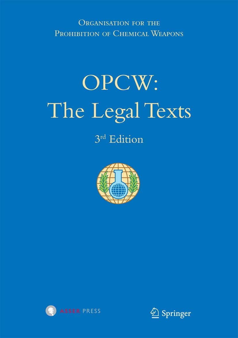 OPCW: The Legal Texts, 3rd Edition