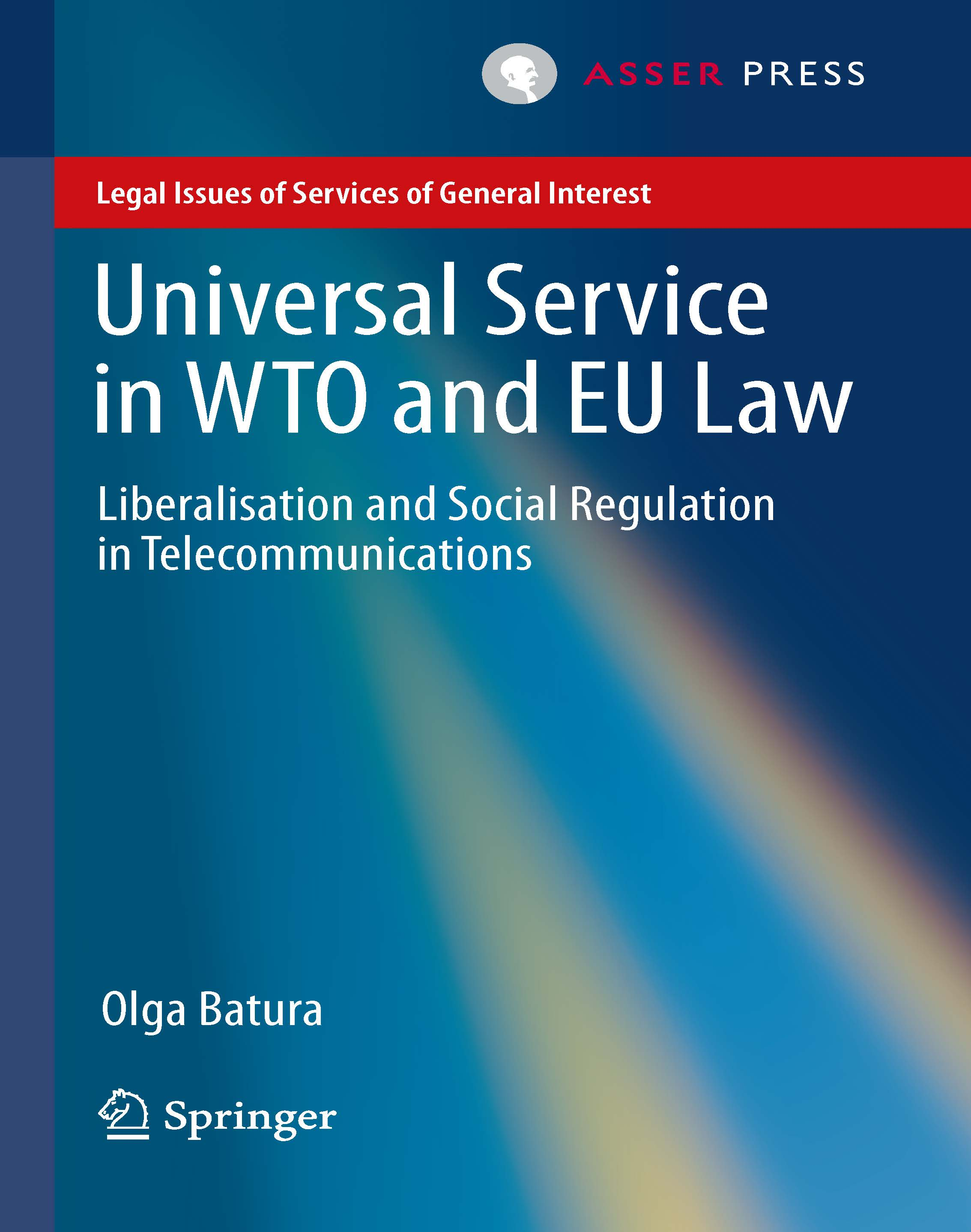 Universal service in WTO and EU law: Liberalisation and social regulation in telecommunications