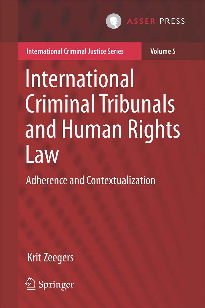 International Criminal Tribunals and Human Rights Law - Adherence and Contextualization