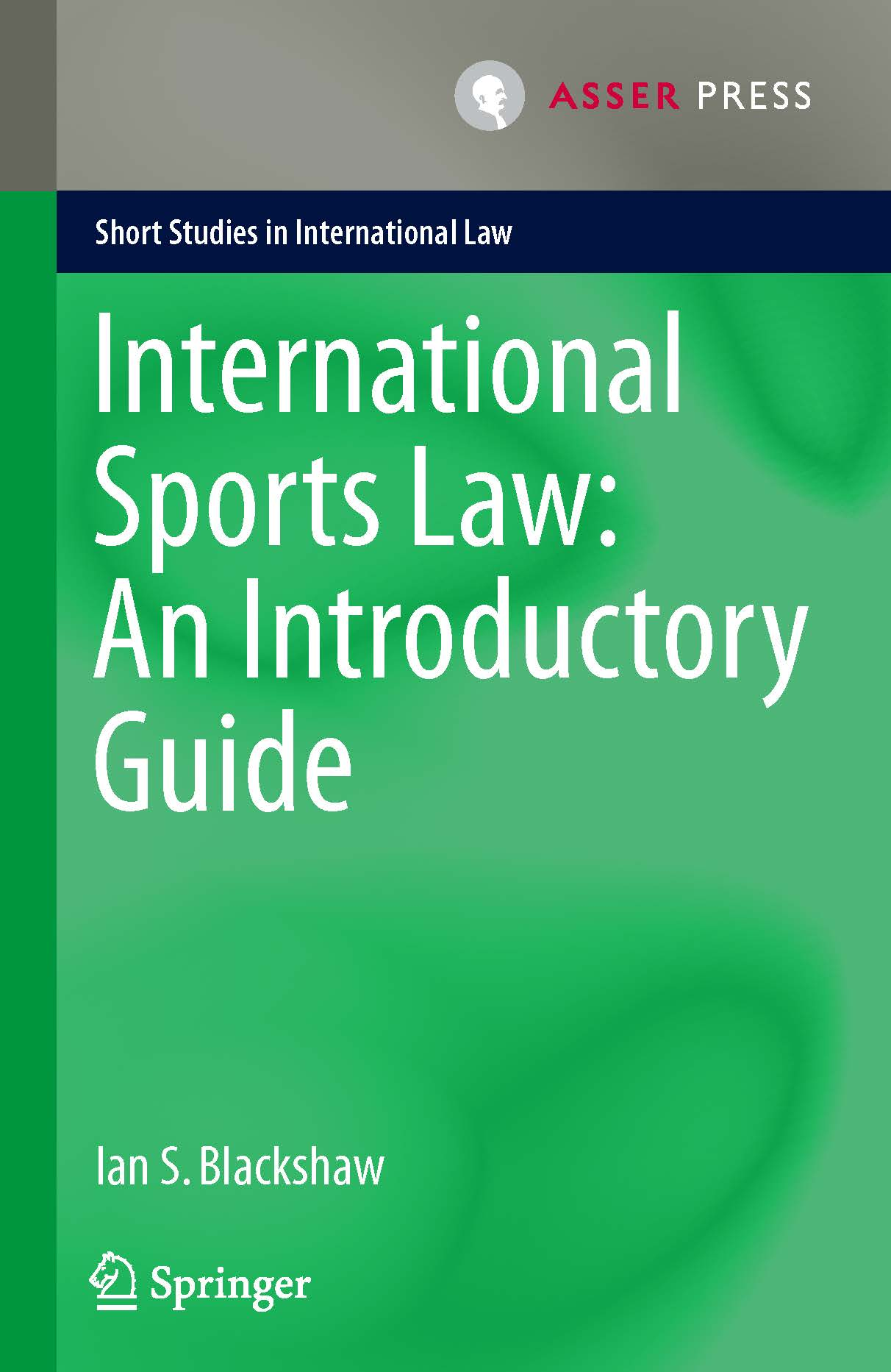 International Sports Law: An Introductory Guide