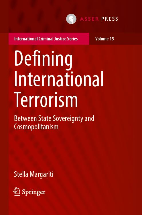 Defining International Terrorism - Between State Sovereignty and Cosmopolitanism