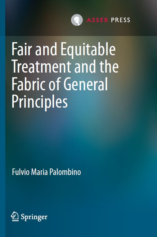Fair and Equitable Treatment and the Fabric of General Principles