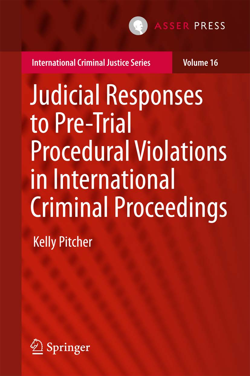 Judicial Responses to Pre-Trial Procedural Violations in International Criminal Proceedings