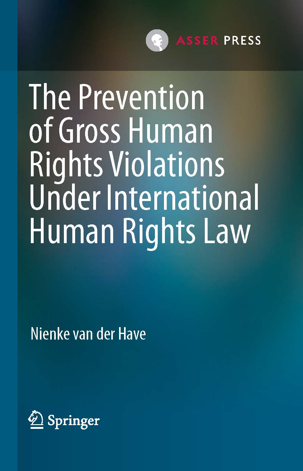 The Prevention of Gross Human Rights Violations Under International Human Rights Law