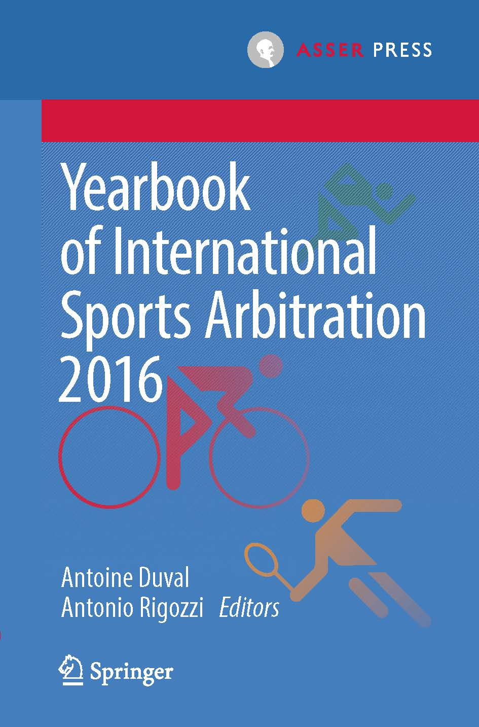 Yearbook of International Sports Arbitration 2016 - Volume 2