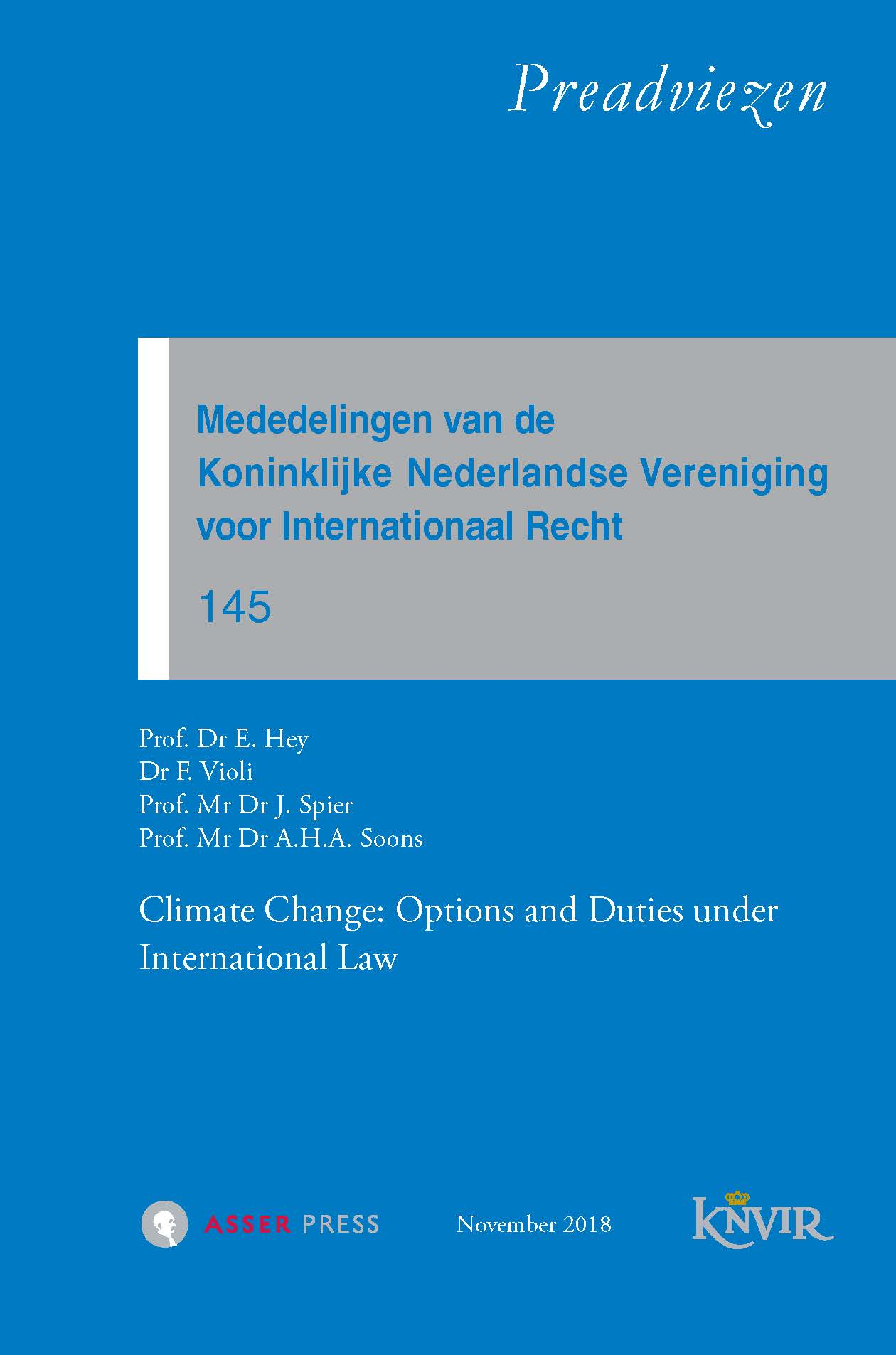 Mededelingen van de Koninklijke Nederlandse Vereniging voor Internationaal Recht - nr 145 – Climate Change: Options and Duties under International Law