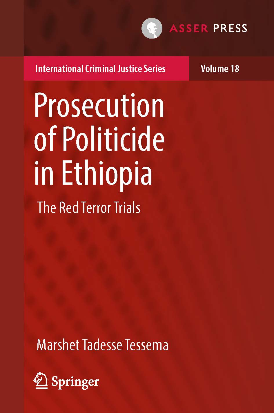 Prosecution of Politicide in Ethiopia - The Red Terror Trials
