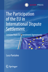 The Participation of the EU in International Dispute Settlement - Lessons from EU Investment Agreements