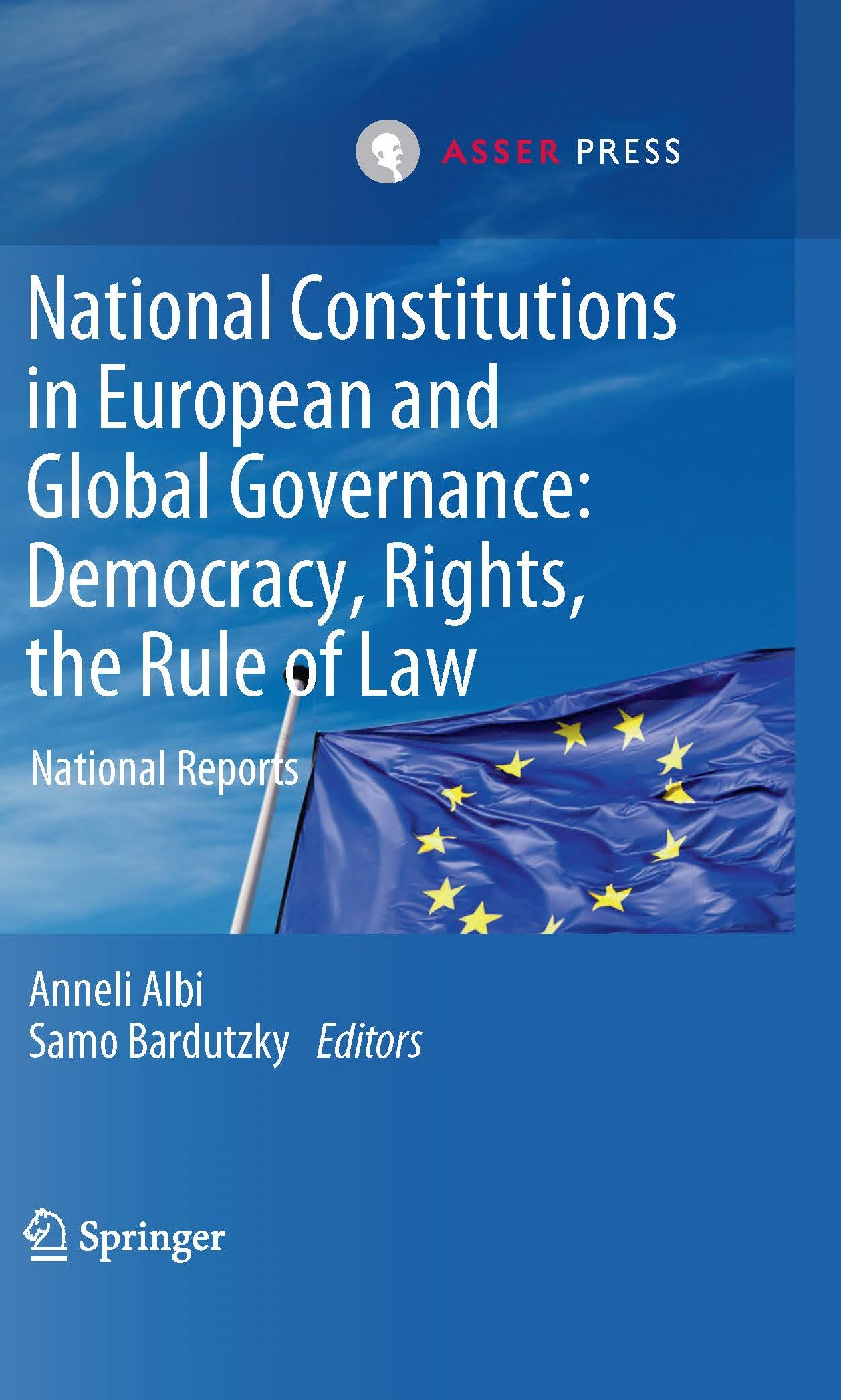 National Constitutions in European and Global Governance: Democracy, Rights, the Rule of Law - National Reports