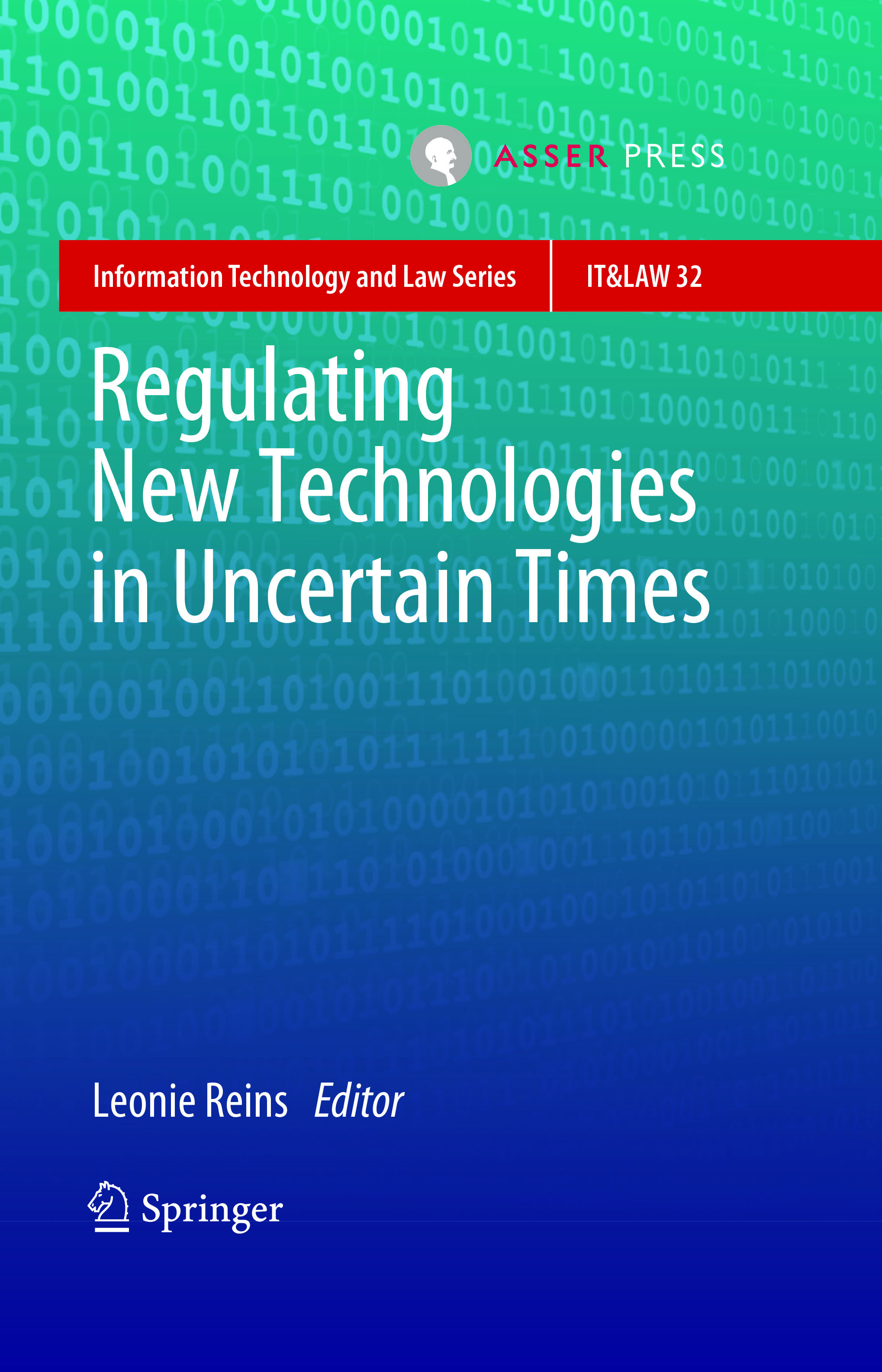 Regulating New Technologies in Uncertain Times