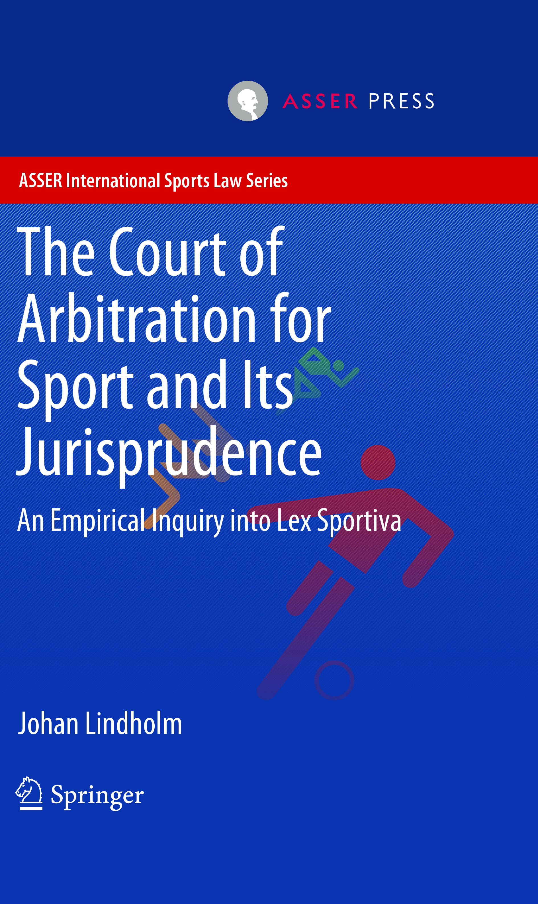The Court of Arbitration for Sport and Its Jurisprudence - An Empirical Inquiry into Lex Sportiva