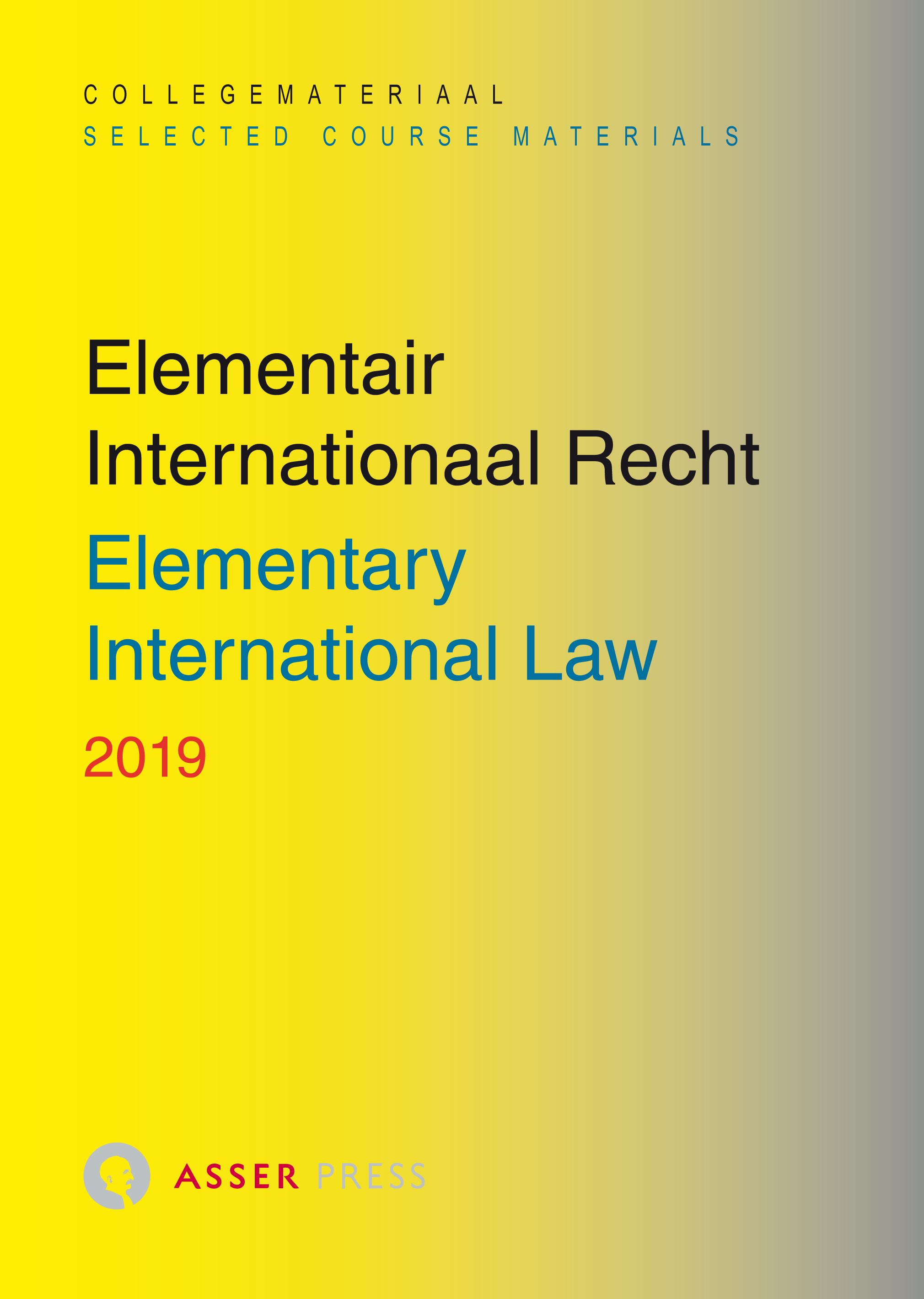Elementair Internationaal Recht 2019/Elementary International Law 2019