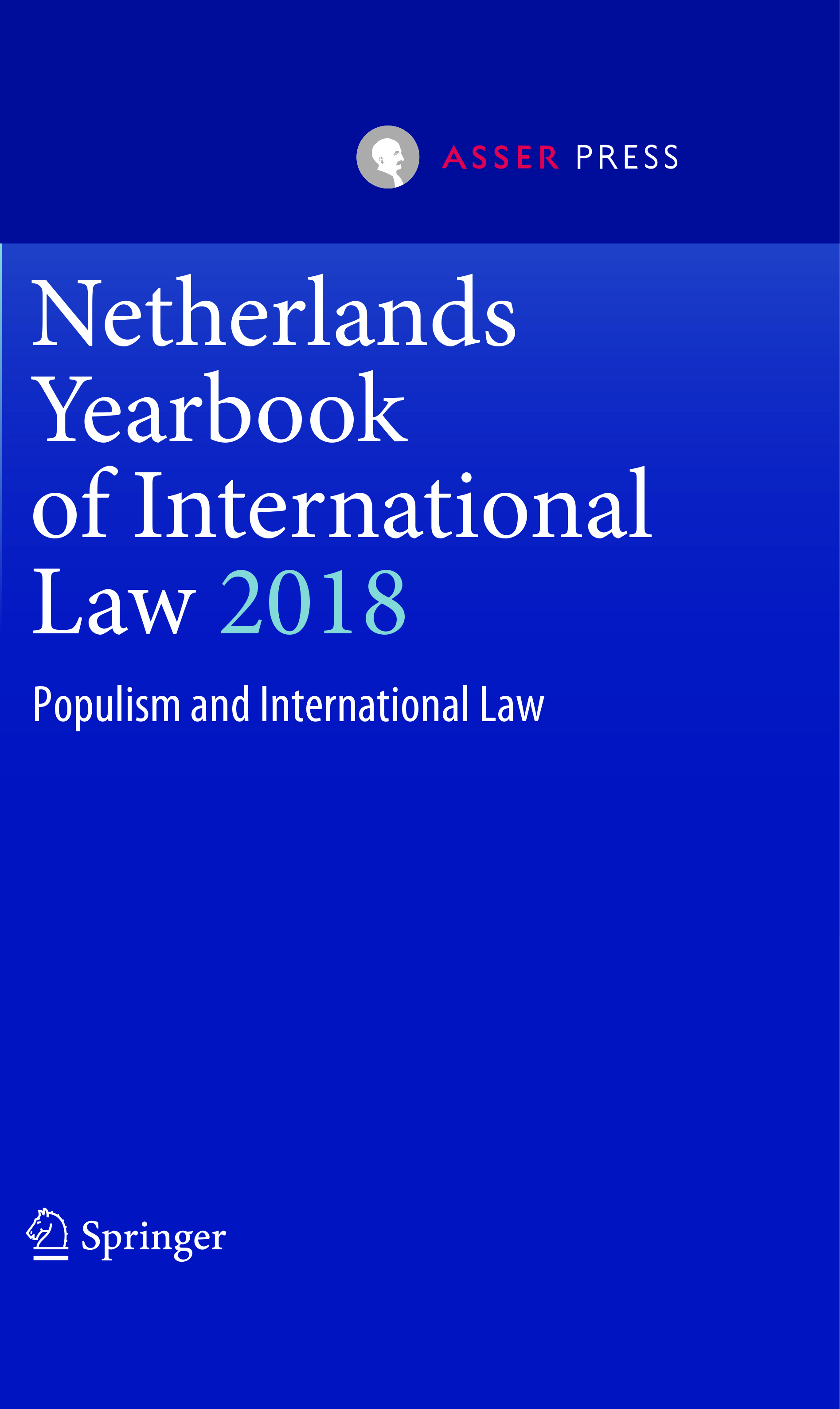 Netherlands Yearbook of International Law 2018 - Populism and International Law