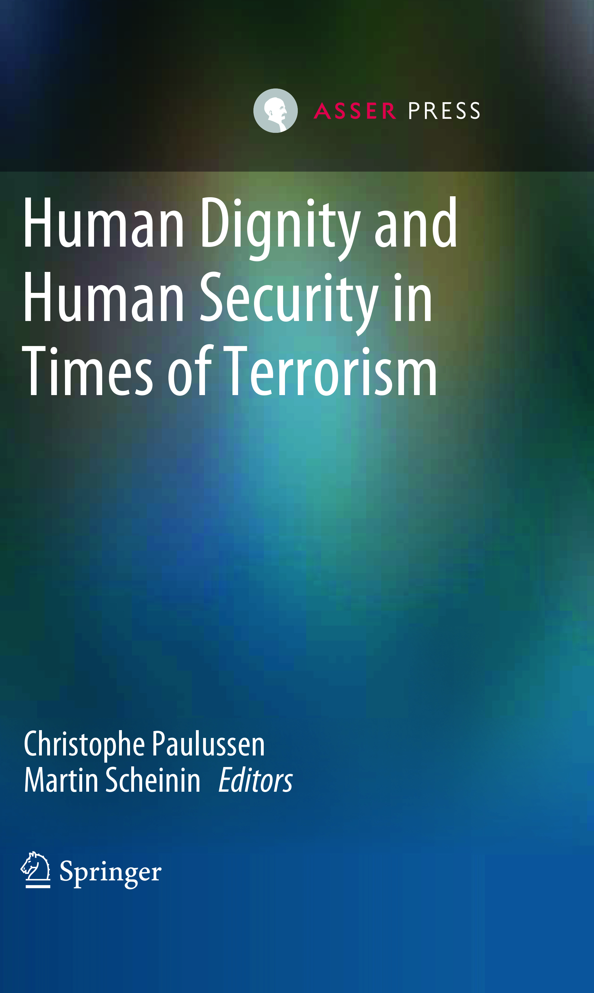 Human Dignity and Human Security in Times of Terrorism
