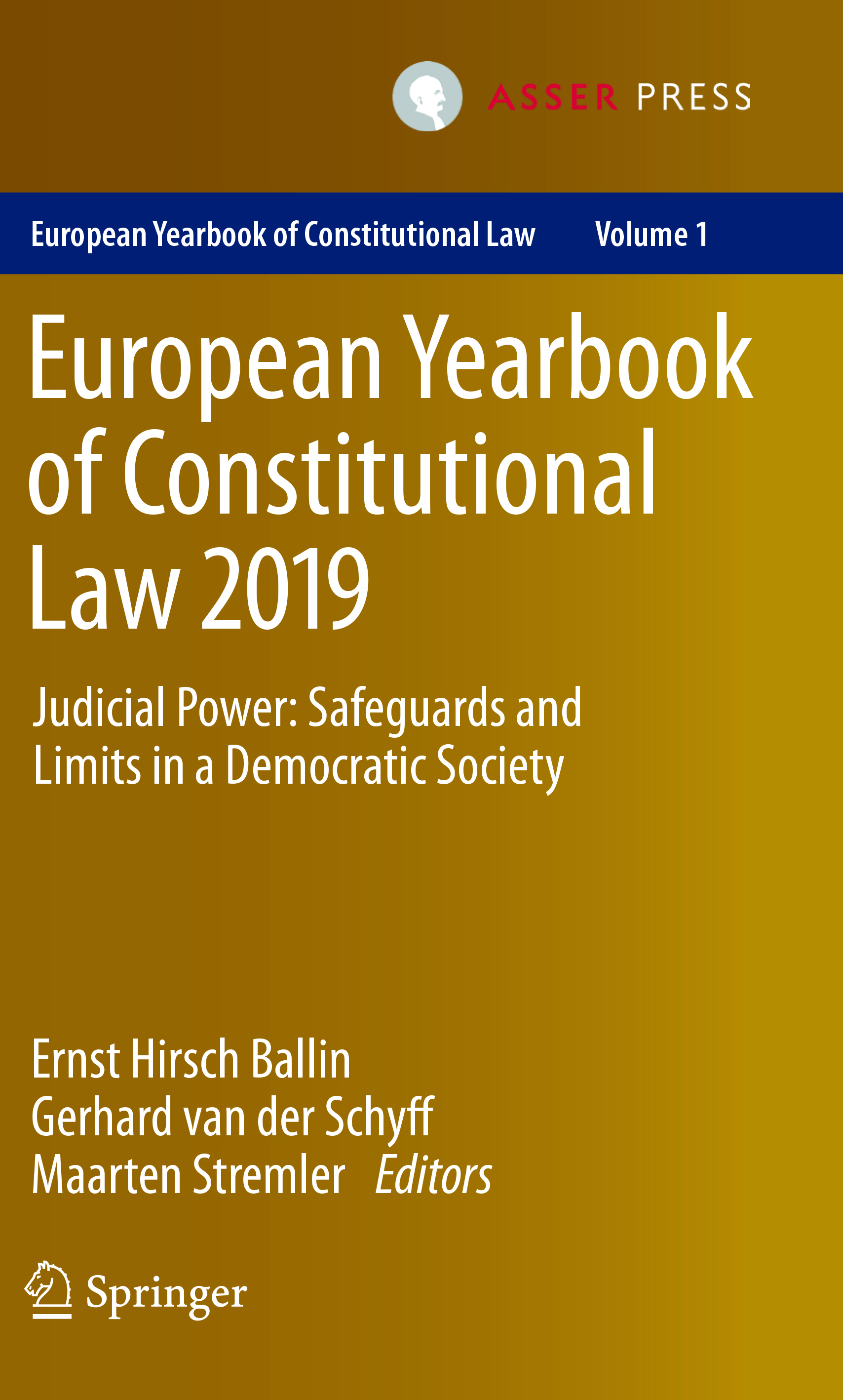 European Yearbook of Constitutional Law 2019 - Judicial Power: Safeguards and Limits in a Democratic Society
