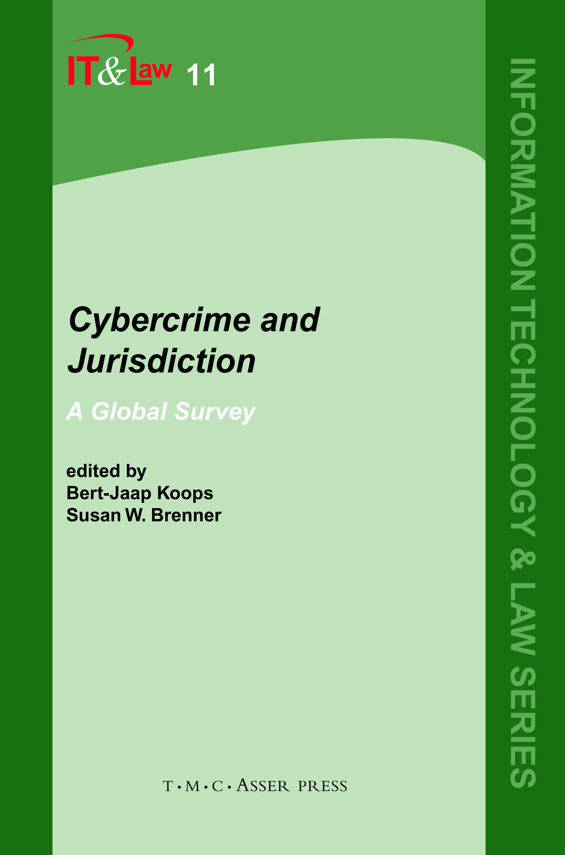 Cybercrime and Jurisdiction - A Global Survey