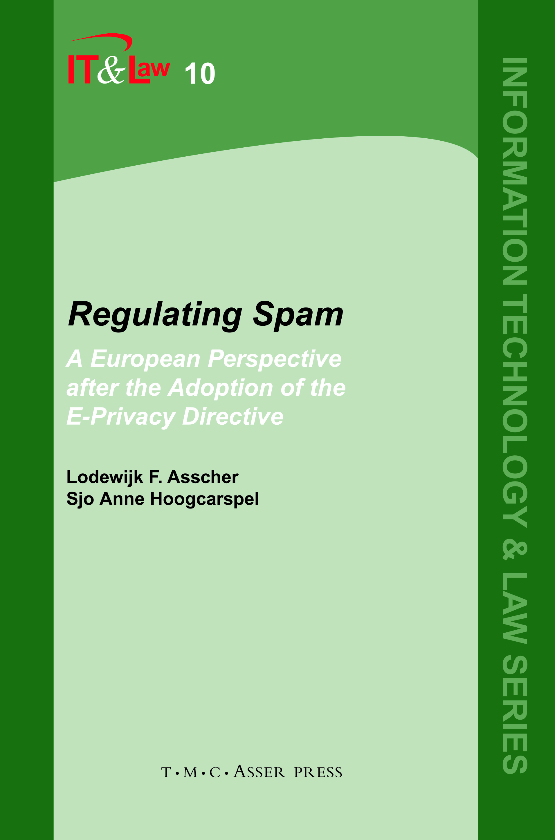 Regulating Spam - A European Perspective after the Adoption of the E-Privacy Directive