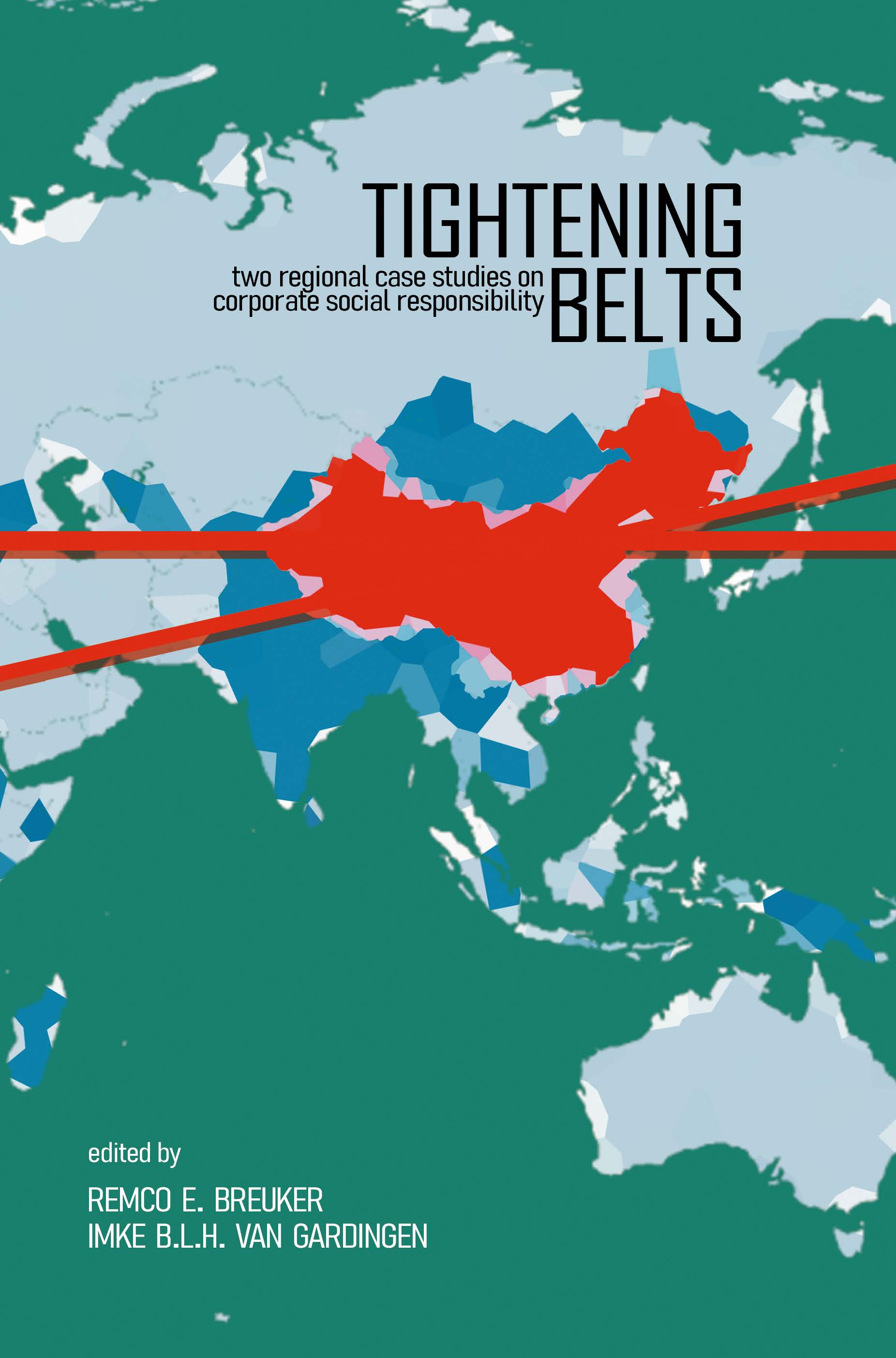 Tightening Belts - Two Regional Case Studies on Corporate Social Responsibility