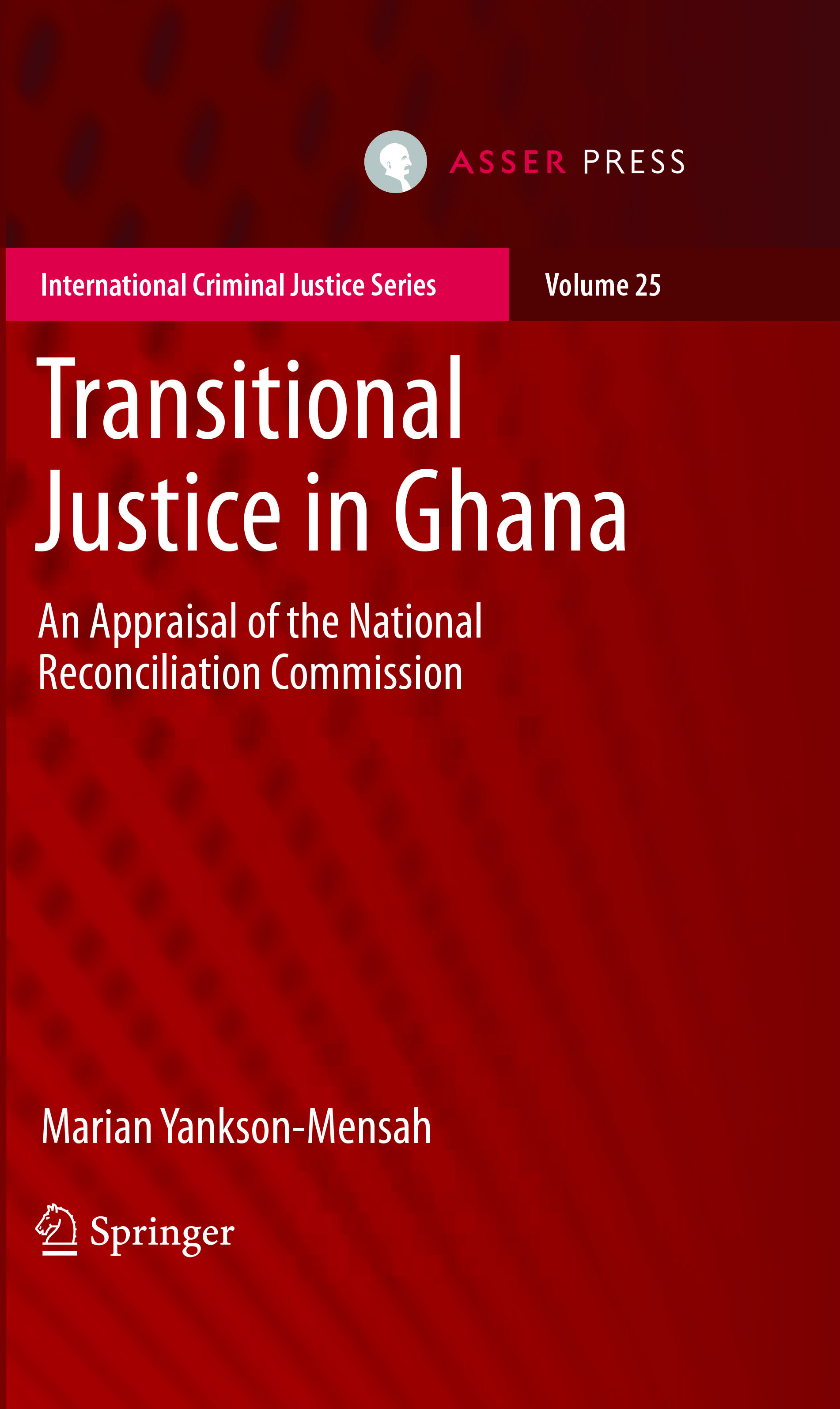 Transitional Justice in Ghana - An Appraisal of the National Reconciliation Commission