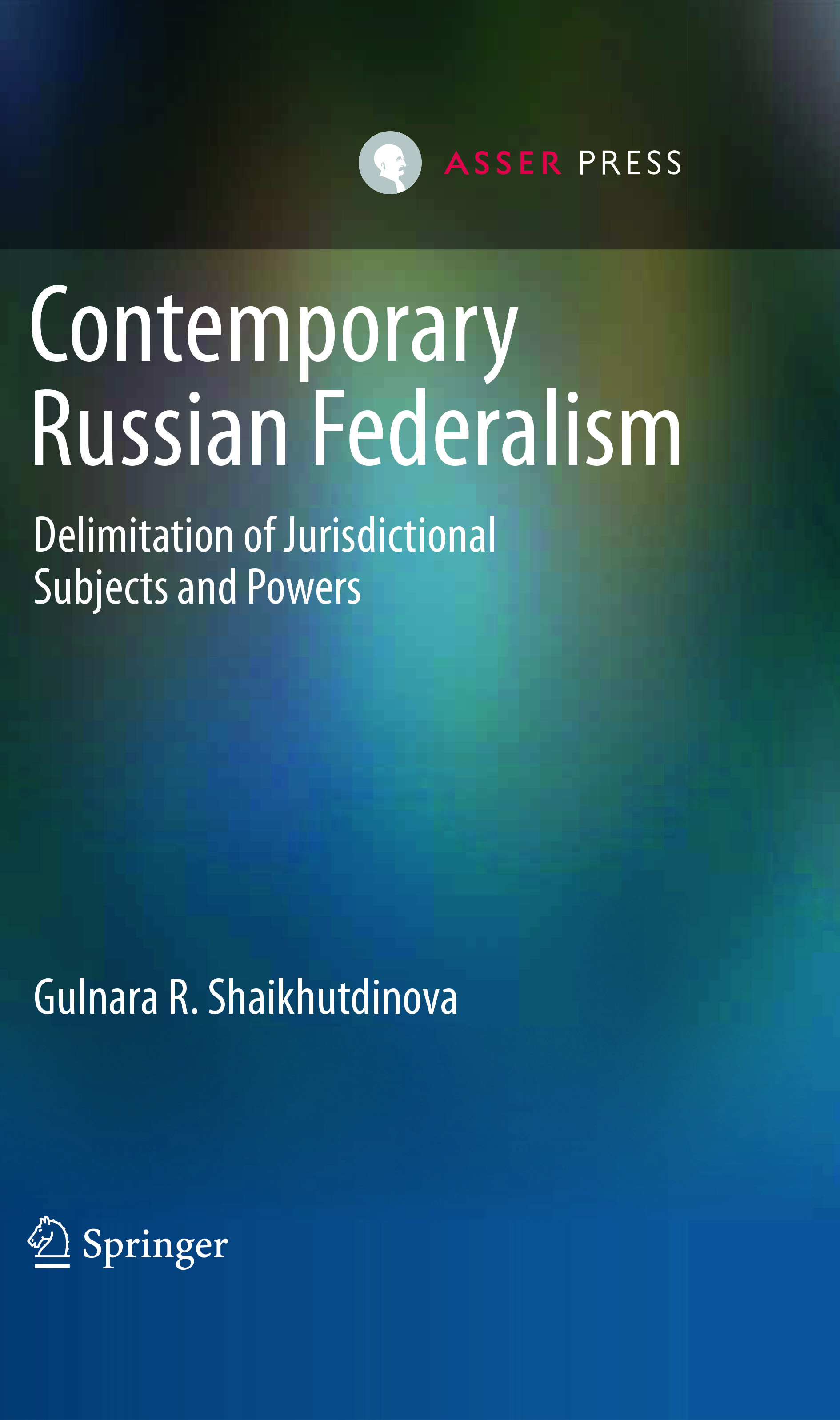 Contemporary Russian Federalism - Delimitation of Jurisdictional Subjects and Powers