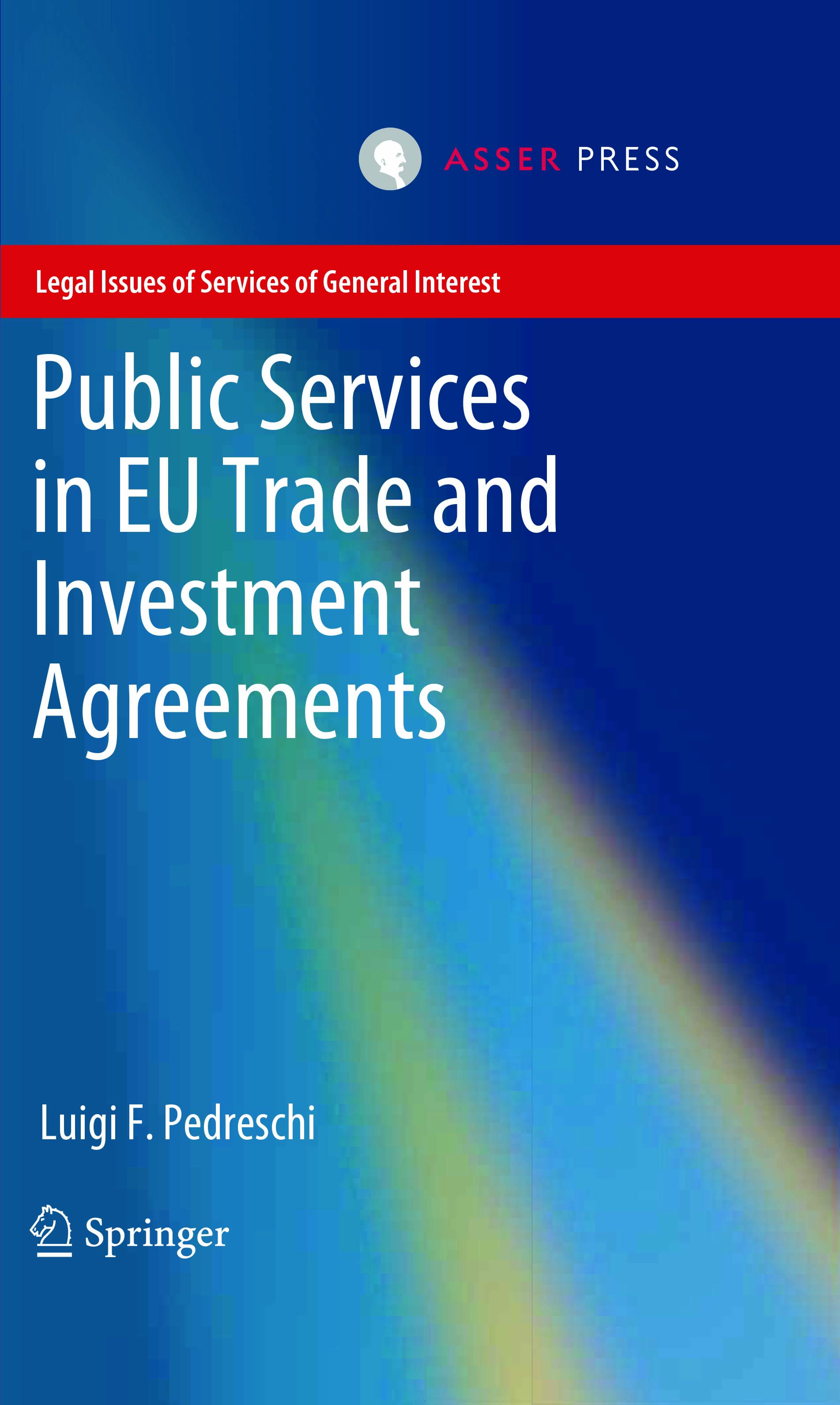 Public Services in EU Trade and Investment Agreements