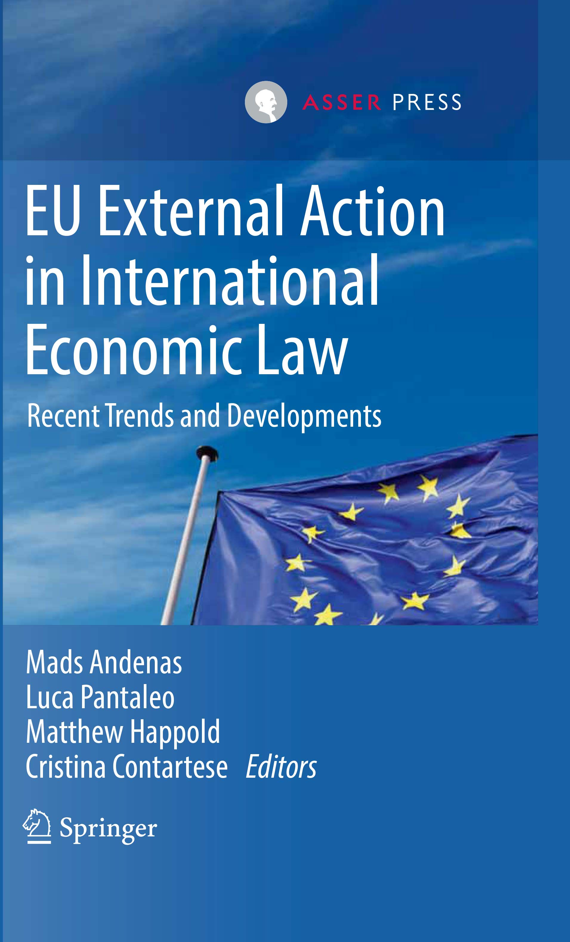 EU External Action in International Economic Law - Recent Trends and Developments