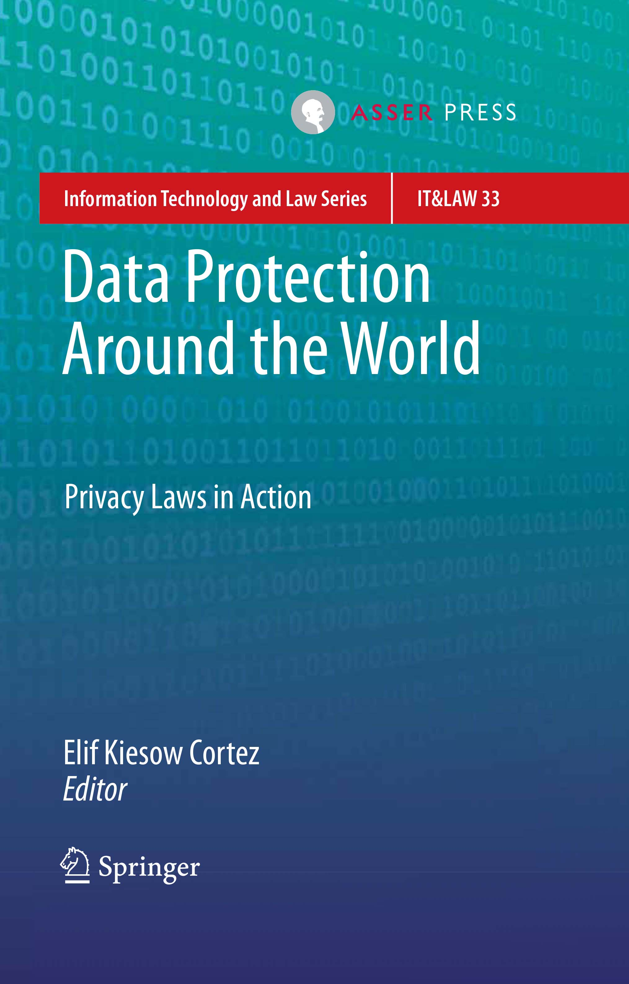 Data Protection Around the World - Privacy Laws in Action