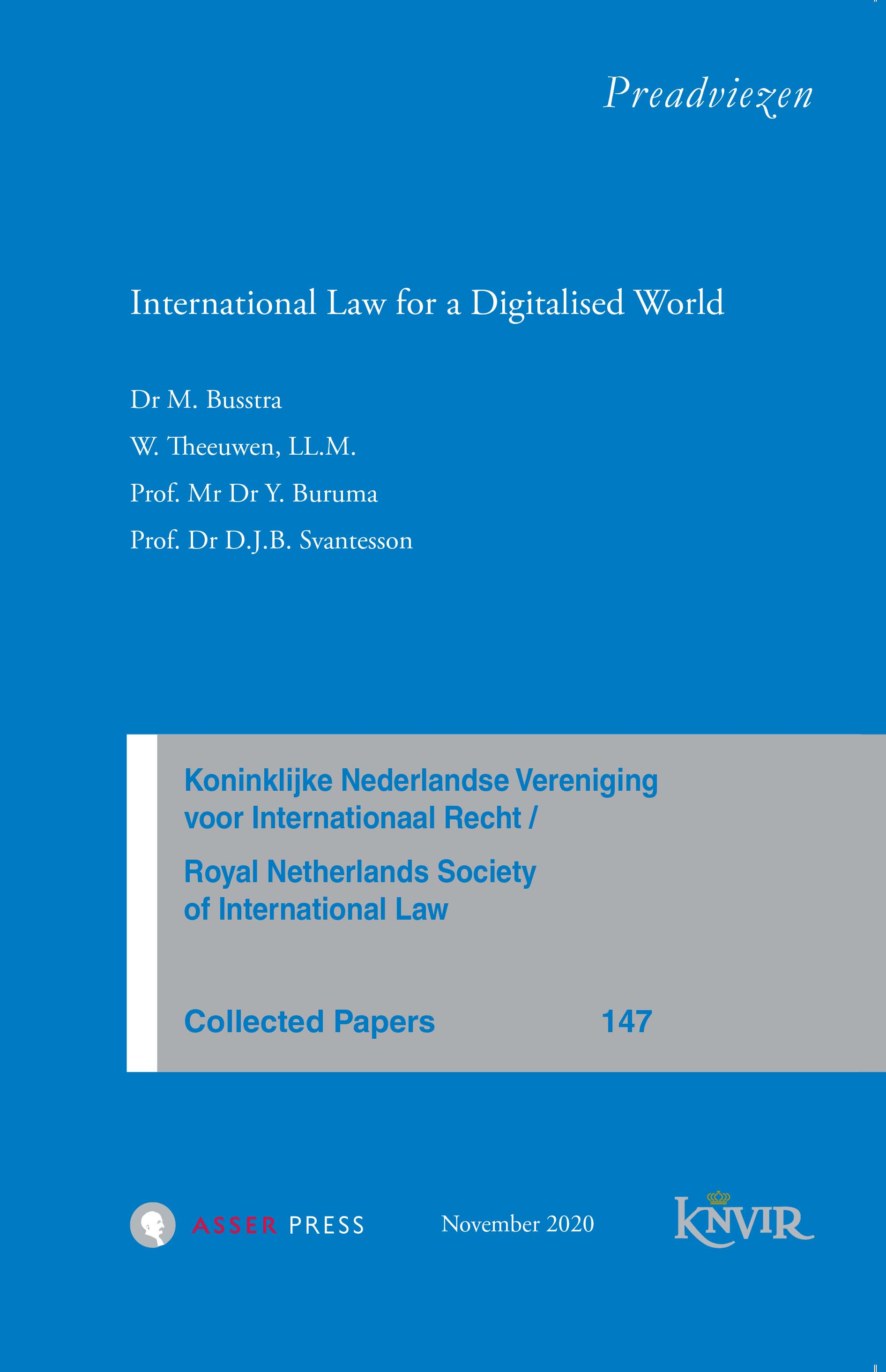Collected Papers van de Koninklijke Nederlandse Vereniging voor Internationaal Recht - nr 147 - International Law for a Digitalised World