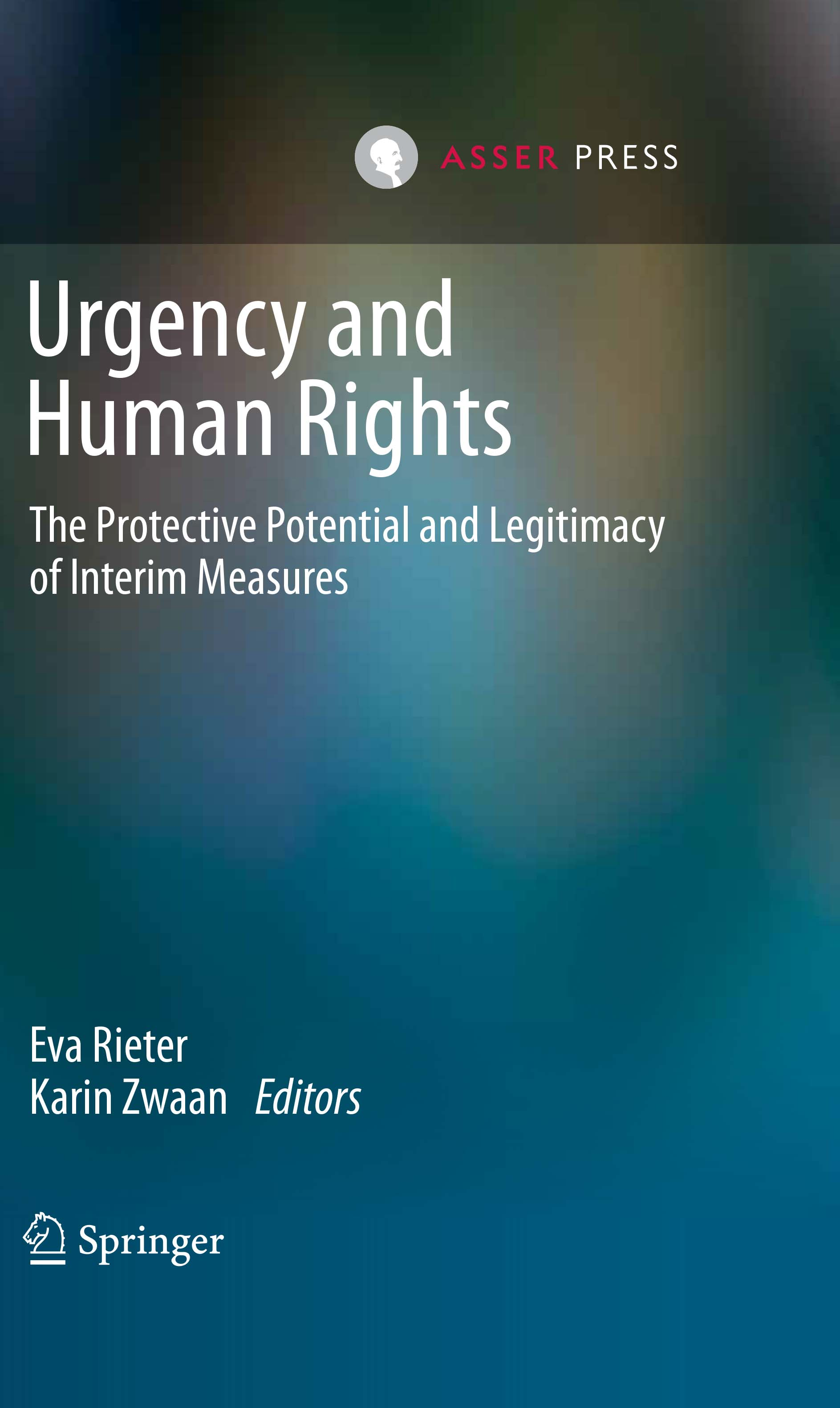 Urgency and Human Rights - The Protective Potential and Legitimacy of Interim Measures