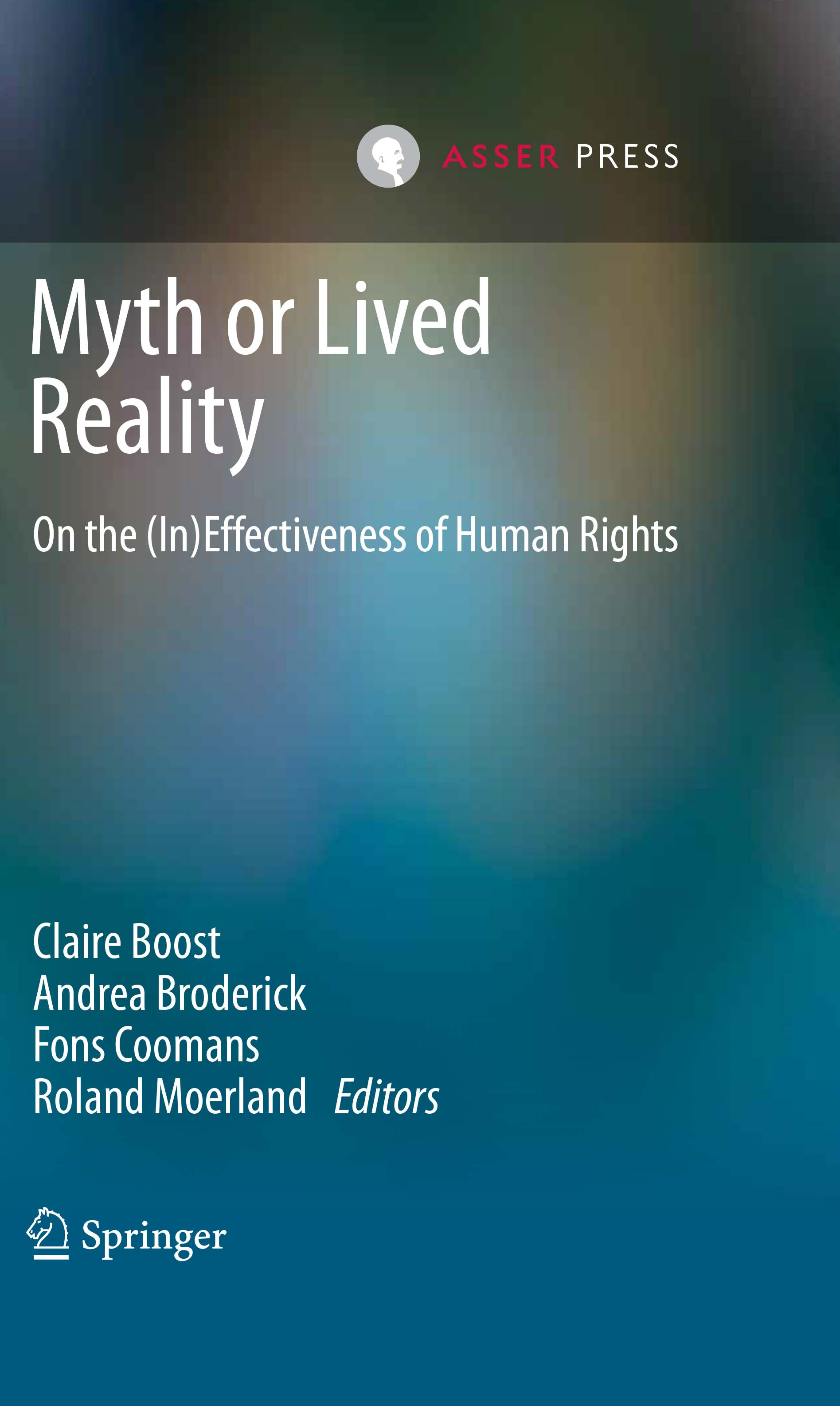 Myth or Lived Reality - On the (In)Effectiveness of Human Rights