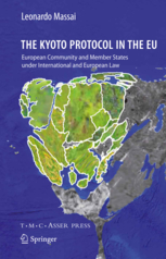 The Kyoto Protocol in the EU - European Community and Member States under International and European Law