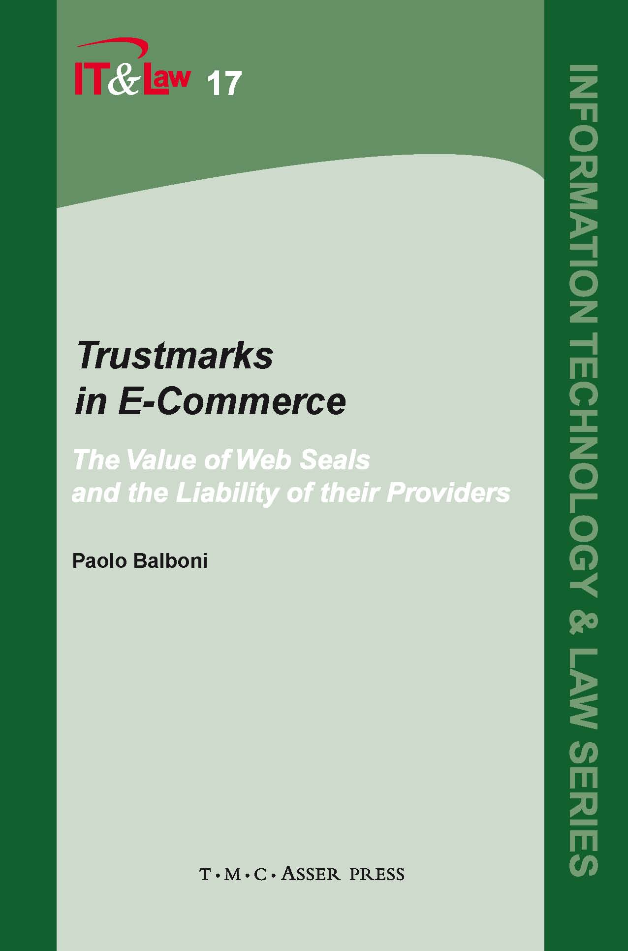 Trustmarks in E-Commerce - The Value of Web Seals and the Liability of their Providers