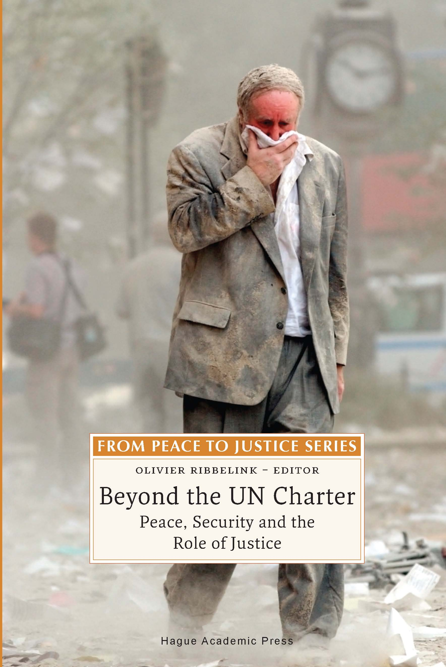 Beyond the UN Charter - Peace, Security and the Role of Justice