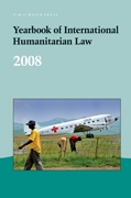 Yearbook of International Humanitarian Law - Volume 11, 2008