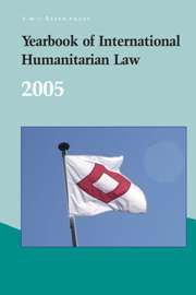 Yearbook of International Humanitarian Law - Volume 8, 2005