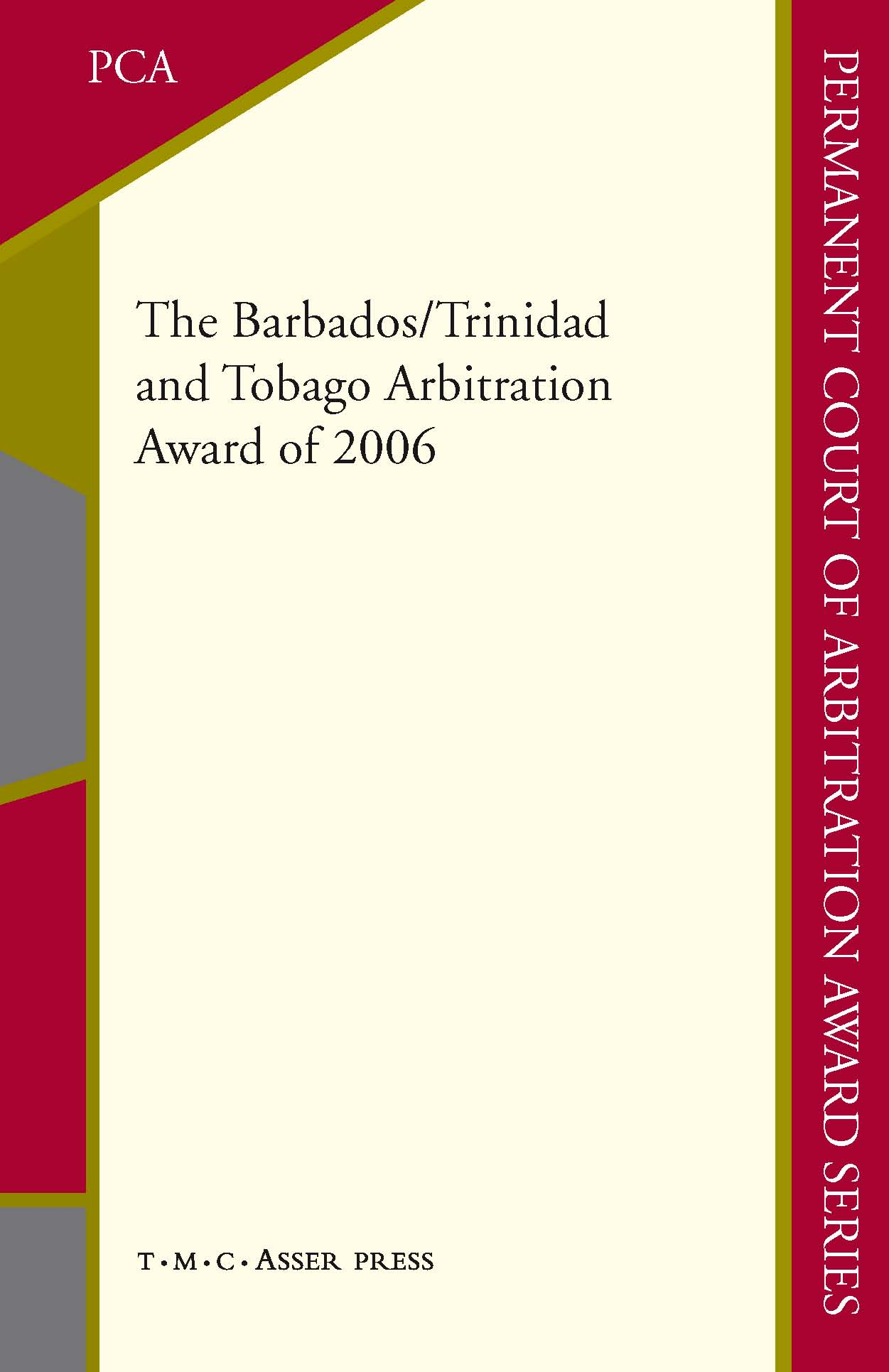 The Barbados/Trinidad and Tobago Arbitration Award of 2006