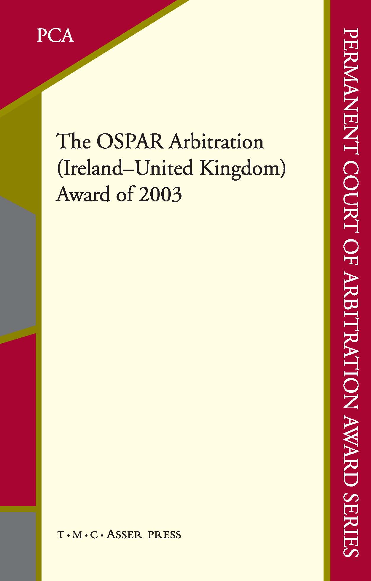 The OSPAR Arbitration (Ireland – United Kingdom) Award of 2003