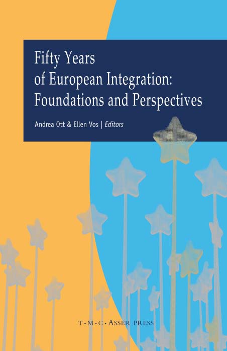 Fifty Years of European Integration: Foundations and Perspectives